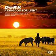A Kingdom for Light