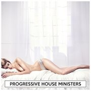 Progressive House Ministers