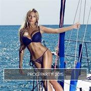 Prog Party 2015