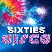 Sixties Disco