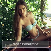 Prog & Progressive