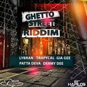 Ghetto Street Riddim