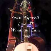 Sean tyrrell live at windmill lane 1995 cover image