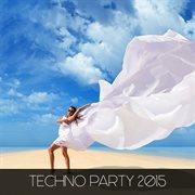 Techno Party 2015