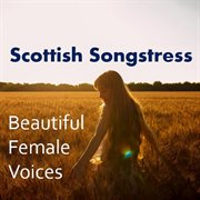 Celtic Songstress: Beautiful Female Voices