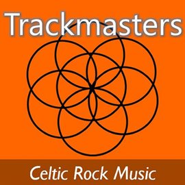 Cover image for Trackmasters: Celtic Rock Music