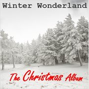 Winter wonderland: the christmas album cover image