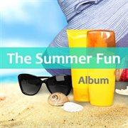 The Summer Fun Album