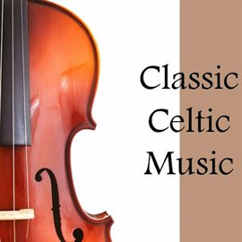 Cover image for Classic Celtic Music