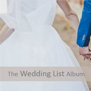 The Wedding List Album