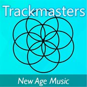 Trackmasters: New Age Music
