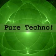 Pure Techno!