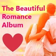 The Beautiful Romance Album