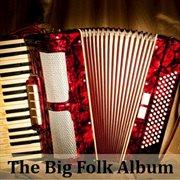 The Big Folk Album