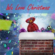 We  love christmas cover image