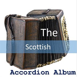 The Scottish Accordion Album by The B & C Band