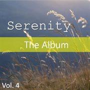 Serenity: the album, vol. 4 cover image