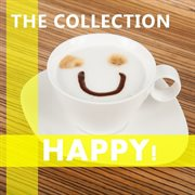 Happy: the Collection