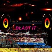 Blast It - Ep