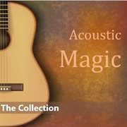 Acoustic Magic: the Collection