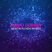 Night in Plovdiv Remixes