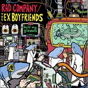 Hold My Glasses (split With Rad Company, the Ex-boyfriends)