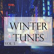 Winter Tunes, Vol. 3