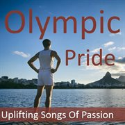 Olympic Gold: the  Album of Pride & Passion