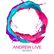 Andrew Live Works