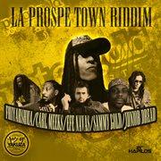 La Prospe Town Riddim