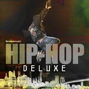 Hip Hop Deluxe