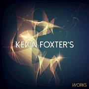 Kevin Foxter's Works