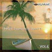 Hot Summer Party, Vol. 6