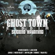 Ghost Town Riddim, Vol. 2