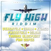 Fly High Riddim