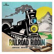 Railroad Riddim - Ep
