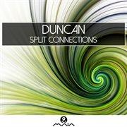 Split Connections - Ep