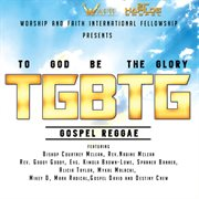 To God Be the Glory Riddim