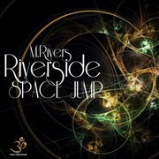 Riverside Space Jump - Single