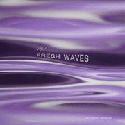 Fresh Waves, Vol. 4