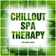 Chillout Spa Therapy, Vol.04