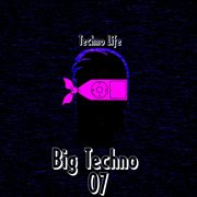 Big Techno, Vol. 7