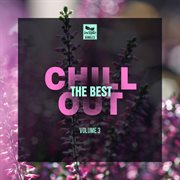 The Best Chill Out, Vol.3
