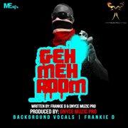 Geh Meh Room