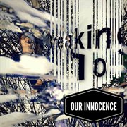 Our Innocence - Ep
