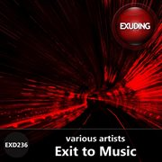 Exit to Music