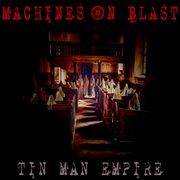 Tin Man Empire