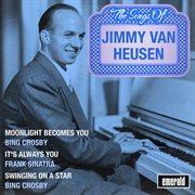 The Songs of Jimmy Van Heusen
