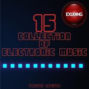 Collection of electronic music, vol. 15 cover image