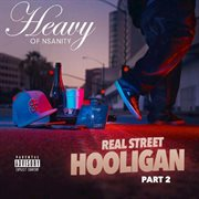 Real street hooligan, pt. 2 cover image